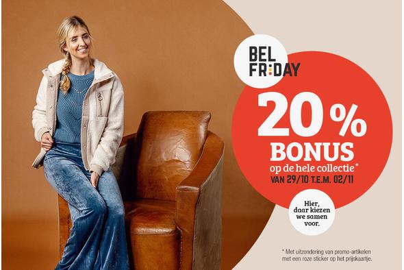 #BELFriday: 20% bonus op de hele collectie* van 29/10 t.e.m. 2/11